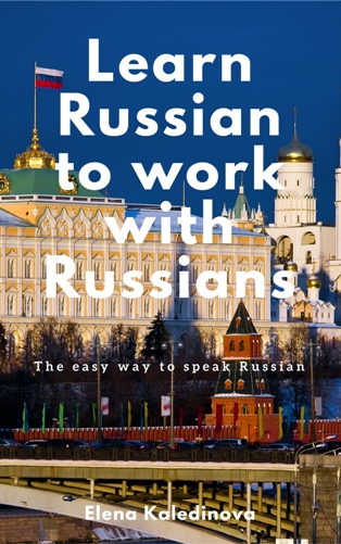 Learn Russian to work with Russians eBook