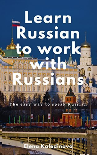 eBook Learn Russian to work with Russians
